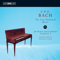 C.P.E. Bach - Solo Keyboard Music, Vol. 33