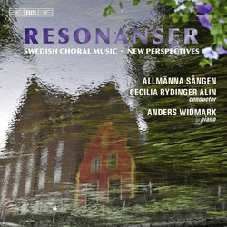Resonanser (Swedish Choral Music - New Perspectives)
