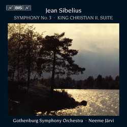 Sibelius - Symphony No.3 and Suite from King Christian II