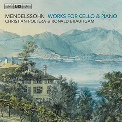 Mendelssohn - Works for Cello and Piano
