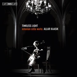 Timeless Light - Estonian cello works
