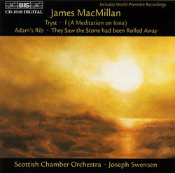 MacMillan - Tryst, works for chamber orchestra
