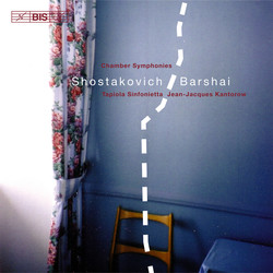 Chamber Symphonies by Shostakovich orchestrated by Rudolf Barshai