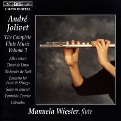 Jolivet - The Complete Flute Music, Vol.2