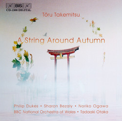 Takemitsu - A String Around Autumn