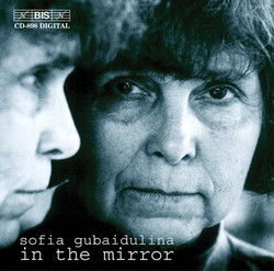 Sofia Gubaidulina - In the Mirror