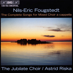 Fougstedt - The Complete Songs for Mixed Choir a cappella