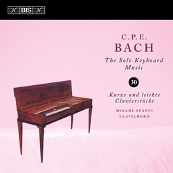 C.P.E. Bach - Solo Keyboard Music, Vol.30