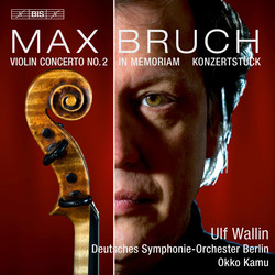 Bruch - Works for Violin and Orchestra