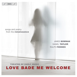 Love Bade Me Welcome - Renaissance Love Songs