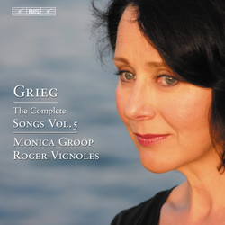 Grieg - The Complete Songs, Vol.5