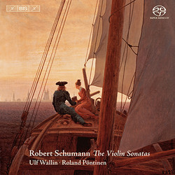 Schumann - The Violin Sonatas
