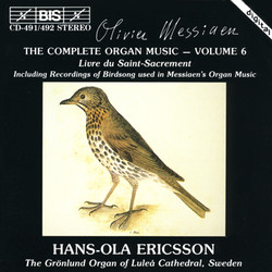 Messiaen - The Complete Organ Music, Vol.6